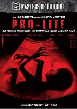 """""""Pro-Life"""", l'horror etico sull'aborto (J. Carpenter, 2006)"""