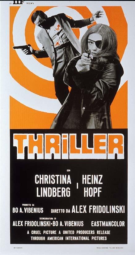 """Thriller – en grym film"" (1973, A. Fridolinski / B. A. Vibenius)"