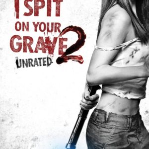 I spit on your grave 2 (S. R. Monroe, 2013)