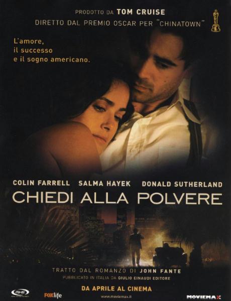 """""""Chiedi alla polvere"""" (R. Towne, 2006)"""