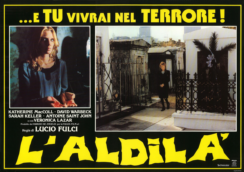 """Lucio Fulci e l'horror come idea: """"…e tu vivrai nel terrore! L'aldilà"""""""