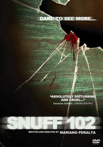 """Non guardare mai """"Snuff 102"""" (M. Peralta, 2007)"""