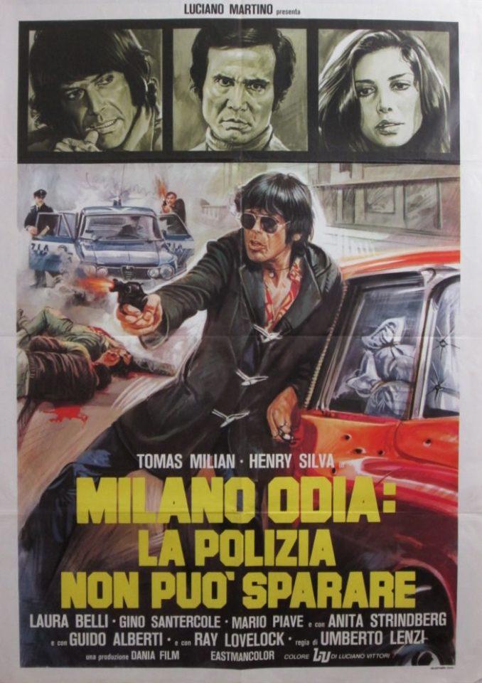 """Poliziesco italiano: """"Milano odia: la polizia non può sparare"""" (U. Lenzi)"""