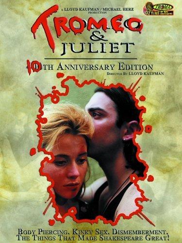 Tromeo & Juliet (Llyod Kaufman, 1996)