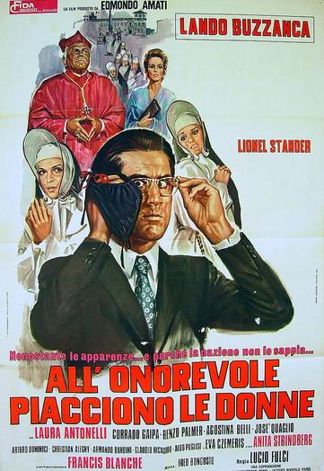 Nonostante le apparenze… e purché la nazione non lo sappia… All'onorevole piacciono le donne (1972, L. Fulci)