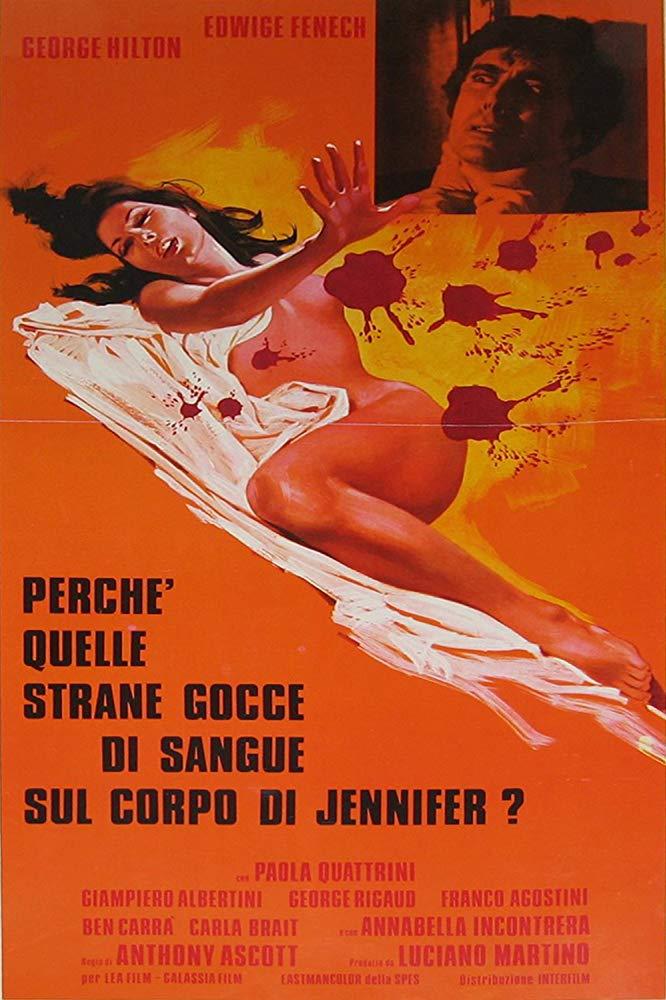 Perchè quelle strane gocce di sangue sul corpo di Jennifer? (G. Carmineo, 1972)