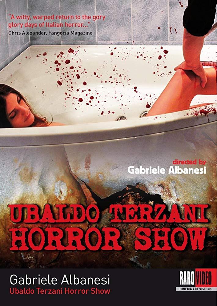 """Esistono horror italiani recenti e imperdibili: ad esempio, """"Ubaldo Terzani Horror Show"""""""
