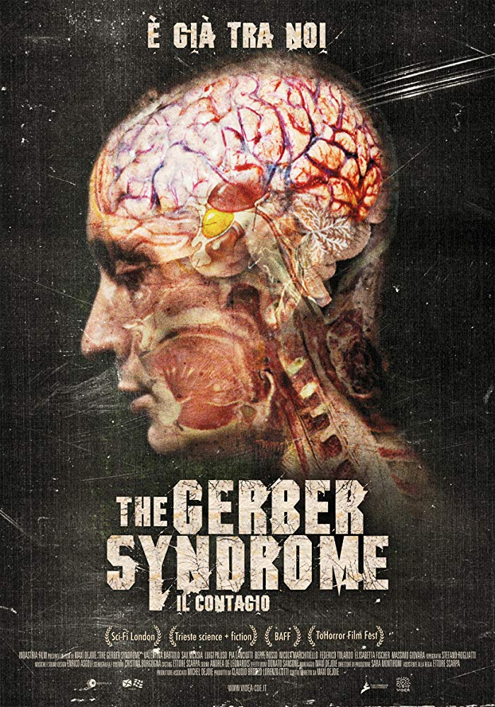 """The Gerber Syndrome: il contagio"" è spaventoso e, in parte, profetico"