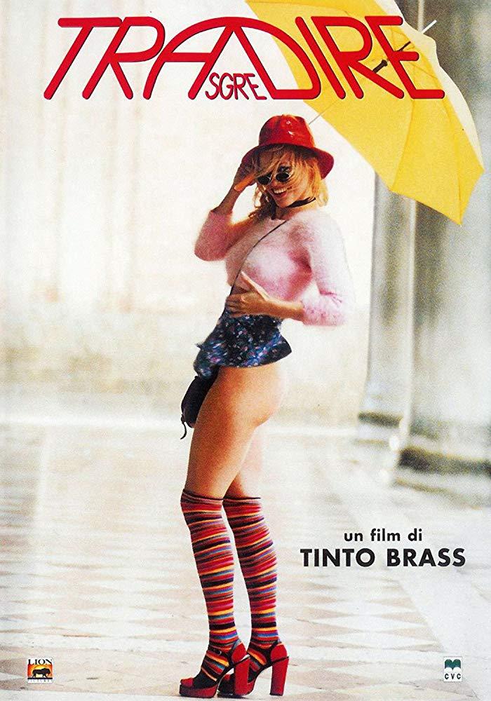 """TRASGREDIRE"" secondo Tinto Brass"