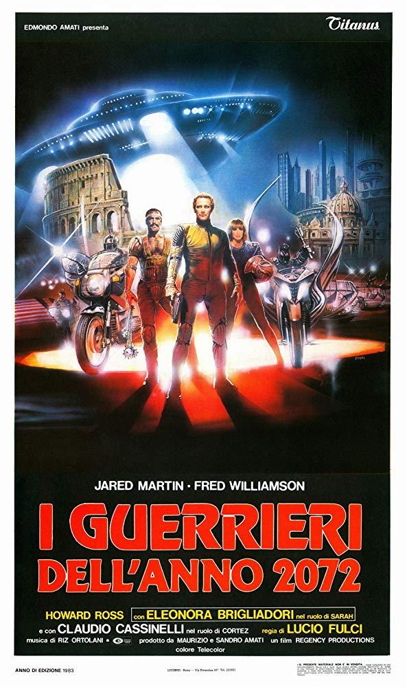 """""""I guerrieri dell'anno 2072"""" (1982, L. Fulci)"""