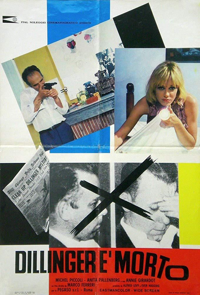 """Dovresti rivedere con urgenza """"Dillinger è morto"""" (M. Ferreri, 1969)"""
